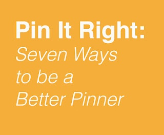 Epbot blog aka Jen from Cake Wrecks has and EXCELLENT article about how to be a better pinner.  Read it people. Please.
