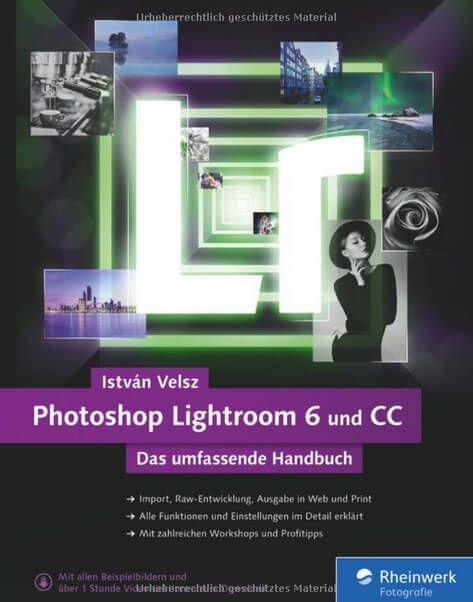 Mit dem Handbuch für Adobe Lightroom 6 und Lightroom CC bietet der Autor István Velsz ein extrem umfangreiches und hilfreiches Werk für Fotografen.