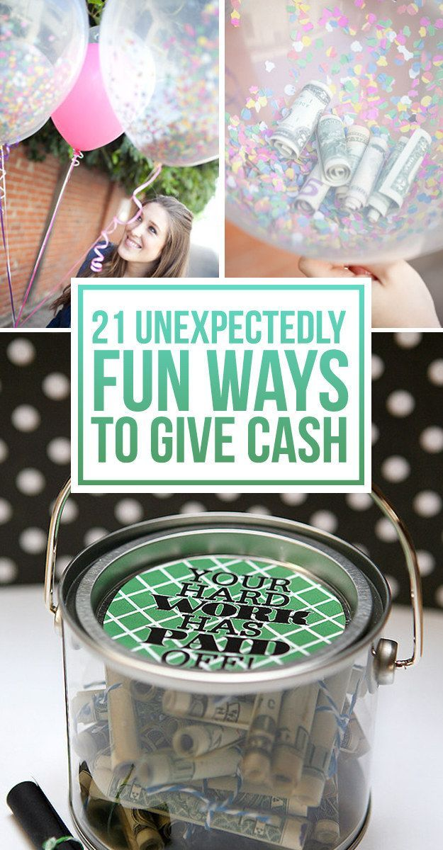 21 Surprisingly Fun Ways To Give Cash As A Gift! Love these cash gift ideas to make giving cash a little more fun and exciting!