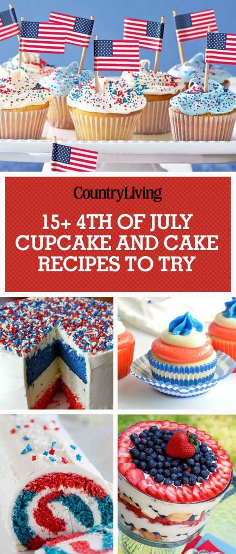 Save these 4th of July cake and cupcake recipesforlater by pinning this image, and followCountry LivingonPinterestfor more.