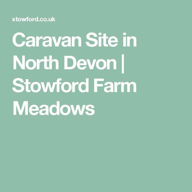 Caravan Site in North Devon | Stowford Farm Meadows