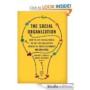 How to Use Social Media to Tap the Collective Genius of Your Customers and Employees. By A.J Bradley & M.P McDonald #e20 #EA20