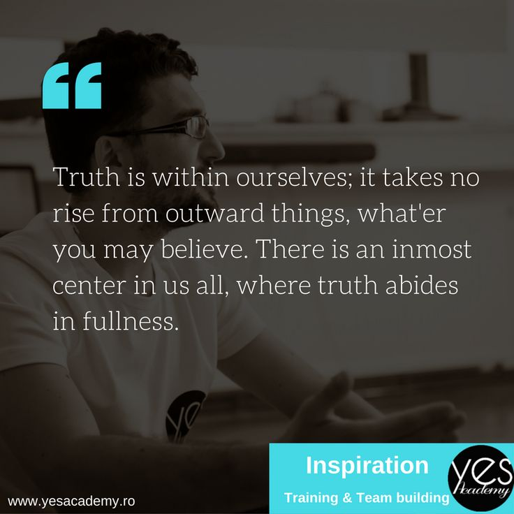 Truth is within ourselves. #yesacademy #training #motivation #teambuilding