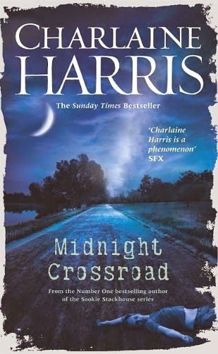 Random Redheaded Ramblings: REVIEW - Midnight Crossroad by Charlaine Harris