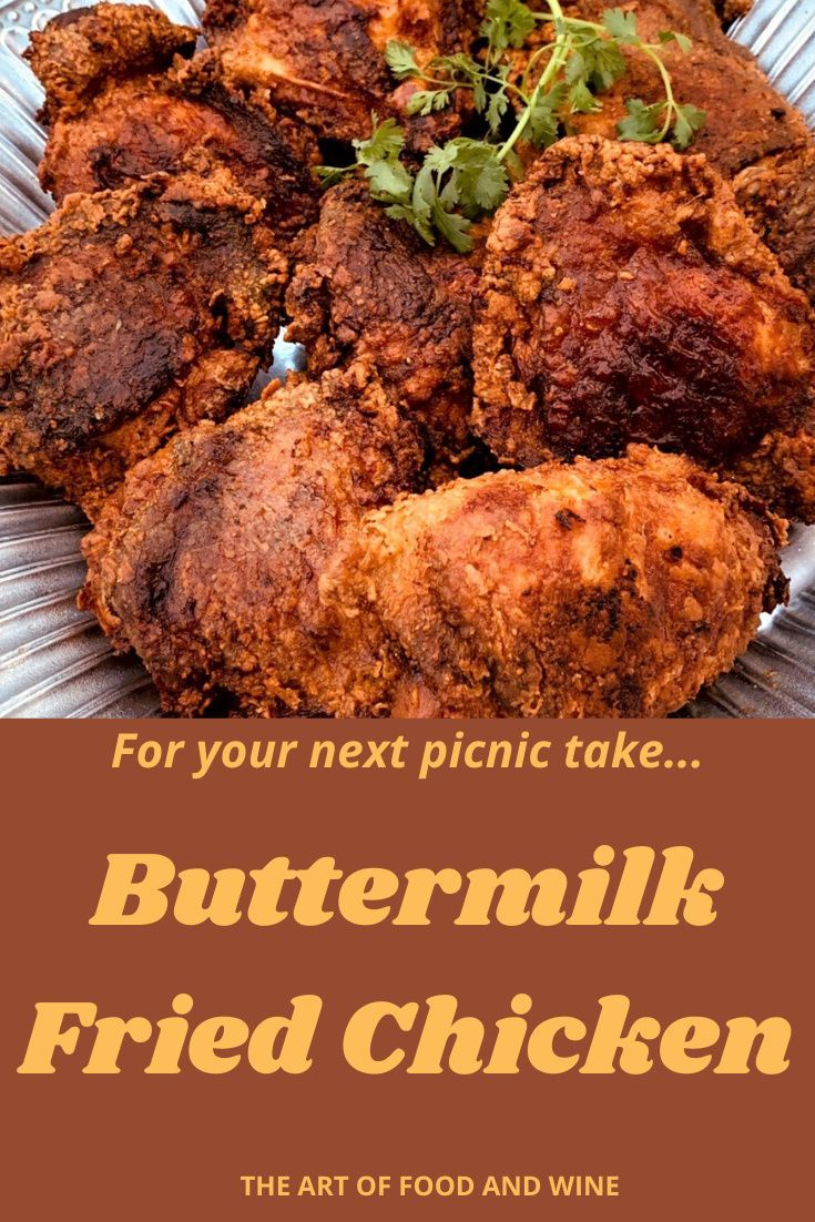 Southern Style Buttermilk Fried Chicken The Art Of Food And Wine Recipe In 2020 Buttermilk Fried Chicken Wine Recipes Perfect Fried Chicken