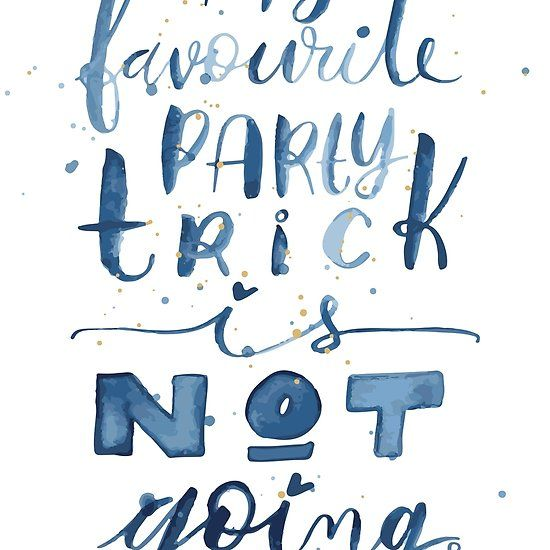 Party Trick Watercolor Lettering Introvert Quote