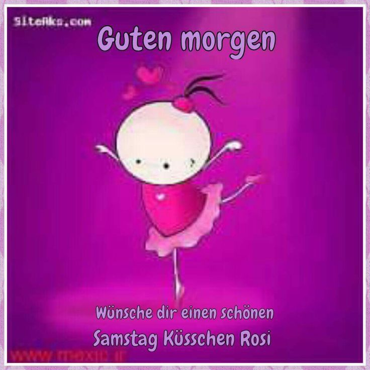 Good Morning My Sweet In German : Best images about samstag on pinterest good morning