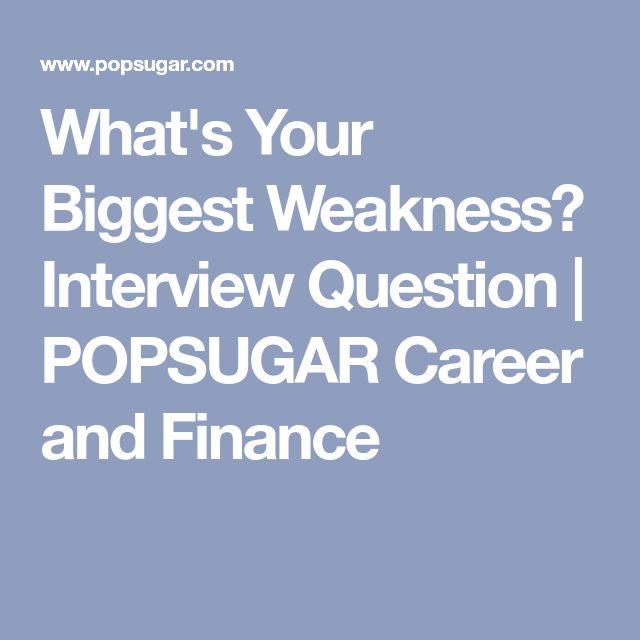 the 25 best interview weakness question ideas on pinterest