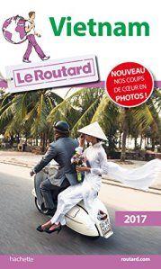 Guide du Routard Vietnam 2017