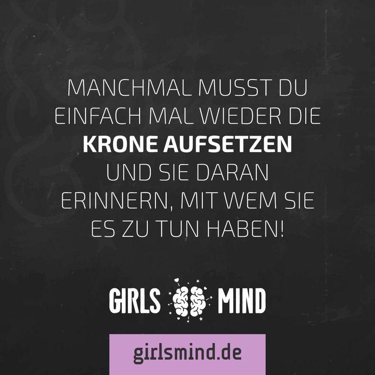 Mehr Sprüche auf: www.girlsheart.de  #krone #prinzessin #königin…