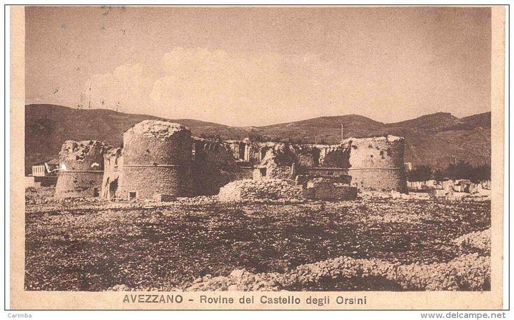 Avezzano - ROVINE DEL CASTELLO VIAGGIATA CON CENT.5 + CENT.25 SCENTRATO