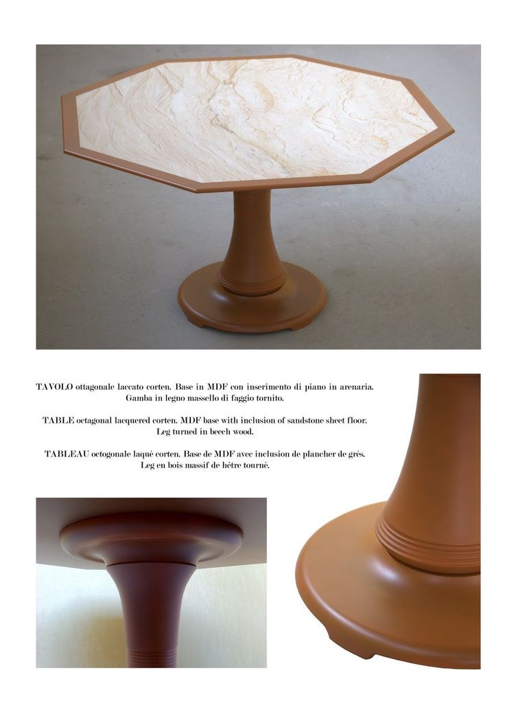 Table Brest Table Measures: 130 x 130 cm, octagonal lacquered corten. MDF base with inclusion of sandstone sheet floor. Legs of turned beech wood.