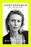 Unstoppable: My Life So Far by Maria Sharapova (Author) #Kindle US #NewRelease #Sports #eBook #ad