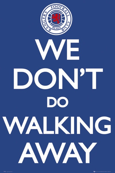 Glasgow Rangers: We Don't Do Walking Away