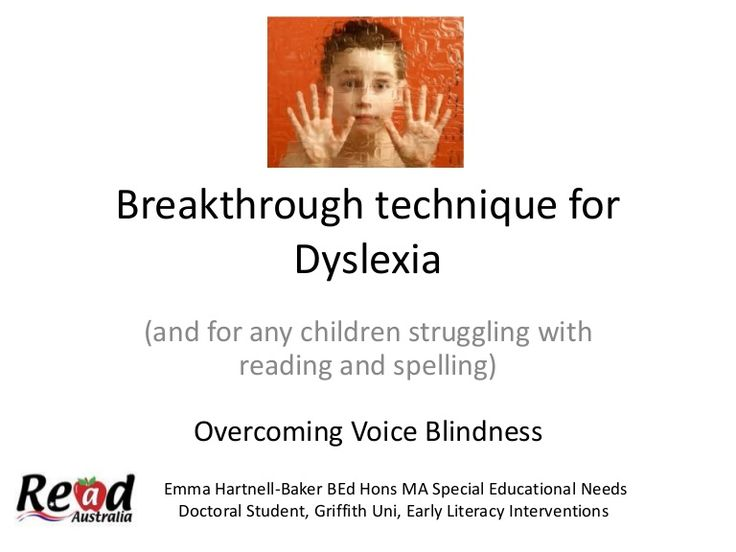 Breakthrough technique for dyslexia - overcoming voice blindness