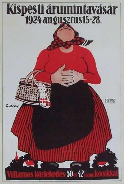 """""""Én elmentem a vásárba félpénzzel,  tyúkot vettem a vásárban félpénzzel.  Tyúkom mondja, kit-rá-kotty: Kárikittyom, édes tyúkom, mégis van egy félpénzem."""" Tuszkay Márton 1924-es falragasza fejkendős, kötényes, bőszoknyás, fonottkosaras kofával."""