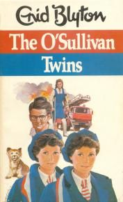 The O' Sullivan Twins by Enid Blyton
