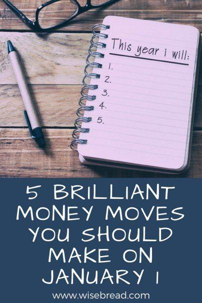 5 Brilliant Money Moves You Should Make on January 1 #FinanceMoney