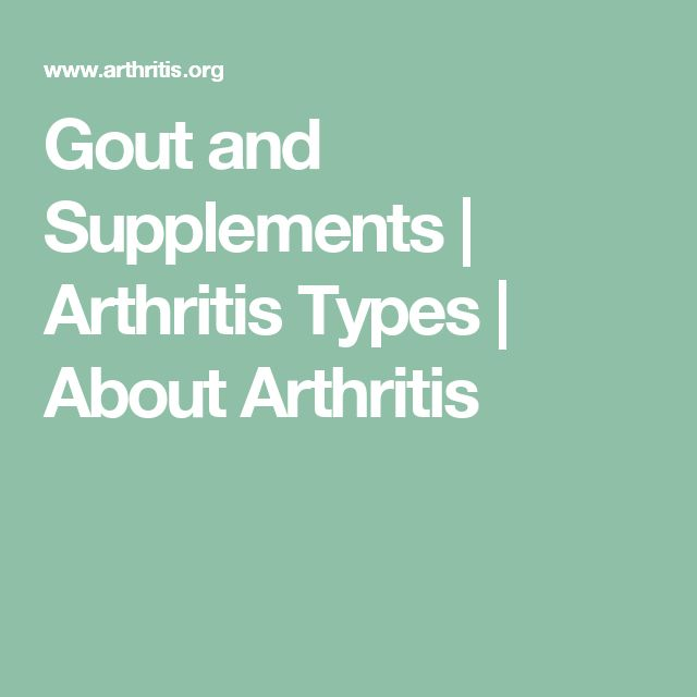 Gout and Supplements | Arthritis Types | About Arthritis