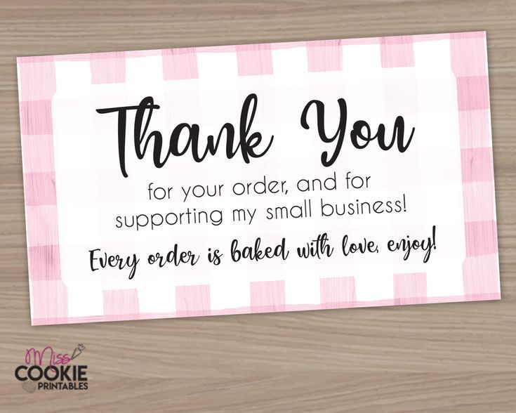 Printable Thank You For Your Order And For Supporting My Small Business Bakery Customer Small Business Cards Business Thank You Notes Thank You Card Design