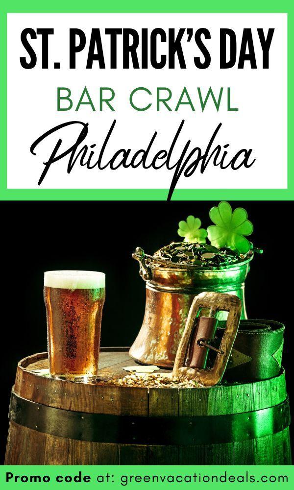 St Patrick S Day Bar Crawl Philadelphia Promo Code In 2020 St Patricks Day Drinks Bar Crawl Green Tea Drinks