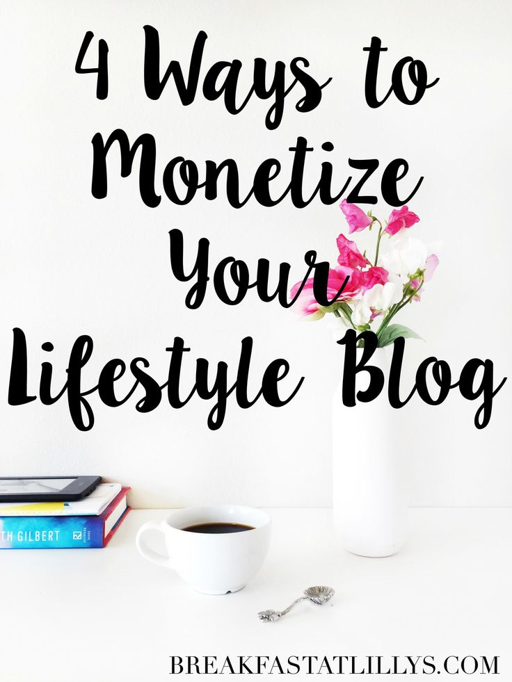 Today on Breakfast at Lilly's I'm sharing 4 ways to monetize your lifestyle blog because you don't need tons of pageviews to start monetizing.