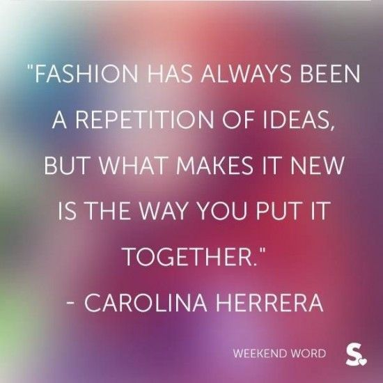 Best 25 Fashion Quotes Ideas On Pinterest Clothes Quotes Quotes About Fashion And Chanel Quotes