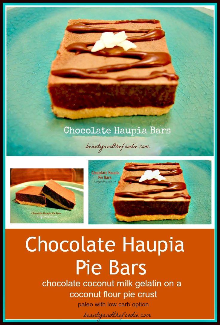 Chocolate Haupia Pie Bars/ paleo with low carb version.  beautyandthefoodie.com