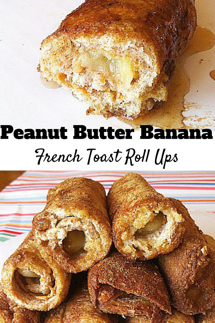 Best 25 french toast roll ups ideas on pinterest french toast healthy peanut butter banana french toast roll ups these are so popular and tasty ccuart Images