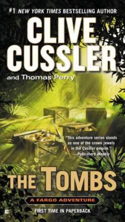 The Tombs by Clive Cussler; Thomas Perry (Mass Market Paperback): Booksamillion.com: Books