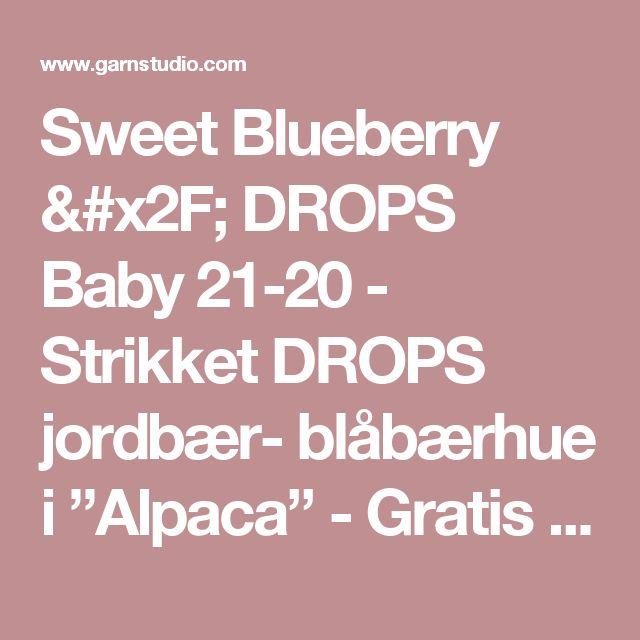 """Sweet Blueberry / DROPS Baby 21-20 - Strikket DROPS jordbær- blåbærhue i """"Alpaca"""" - Gratis opskrifter fra DROPS Design"""