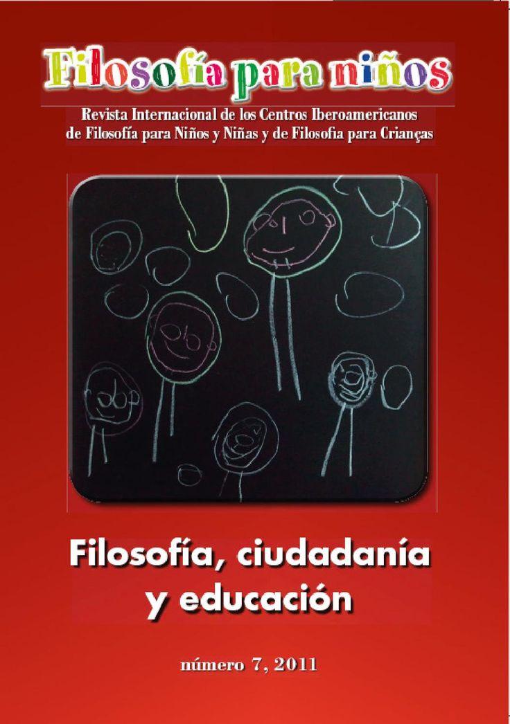 """Revista Filosofía para Niños, #7, 2011 """"FILOSOFÍA, CIUDADANÍA y EDUCACIÓN"""""""