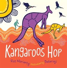 Kangaroos Hop by Ros Moriarty, excellent book for lots of Australian animals
