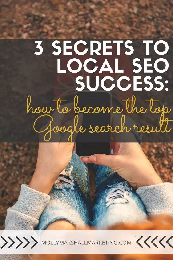 If you're a local business, how are new customers finding you? Google searches are a major source of new traffic and you need these 3 local #SEO secrets for how to become the top Google search result. // Molly Marshall #Marketing #businessmajor