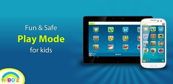 Android's KIDO'Z Play Mode-Safe For Kids.     KIDO'Z turns Phones and Tablets into kids' friendly devices for playing and learning with the latest and greatest kids' Apps, Videos and online content delivered directly to your child.