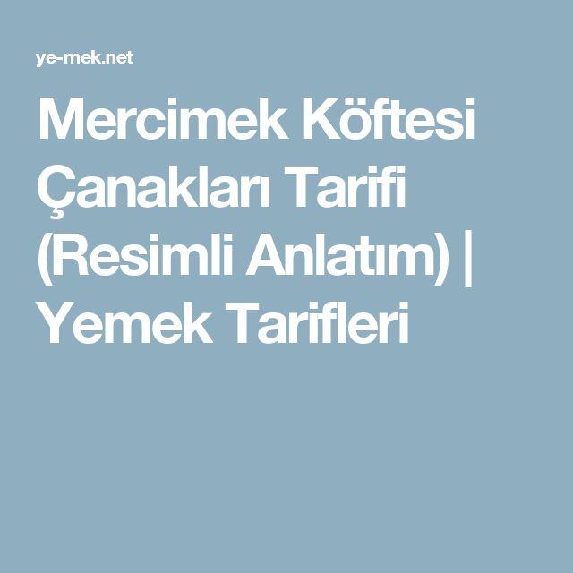 Mercimek Köftesi Çanakları Tarifi (Resimli Anlatım) | Yemek Tarifleri