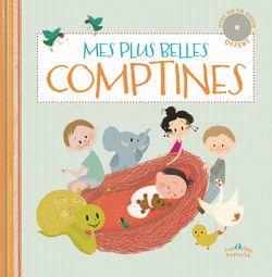 Mes plus belles comptines, illustré par Bergamote Trottemenu, Éditions Rue des Enfants - 9782351812969 . Ce livre-CD nous invite à découvrir 18 comptines françaises traditionnelles parmi les plus célèbres et les plus appréciées.