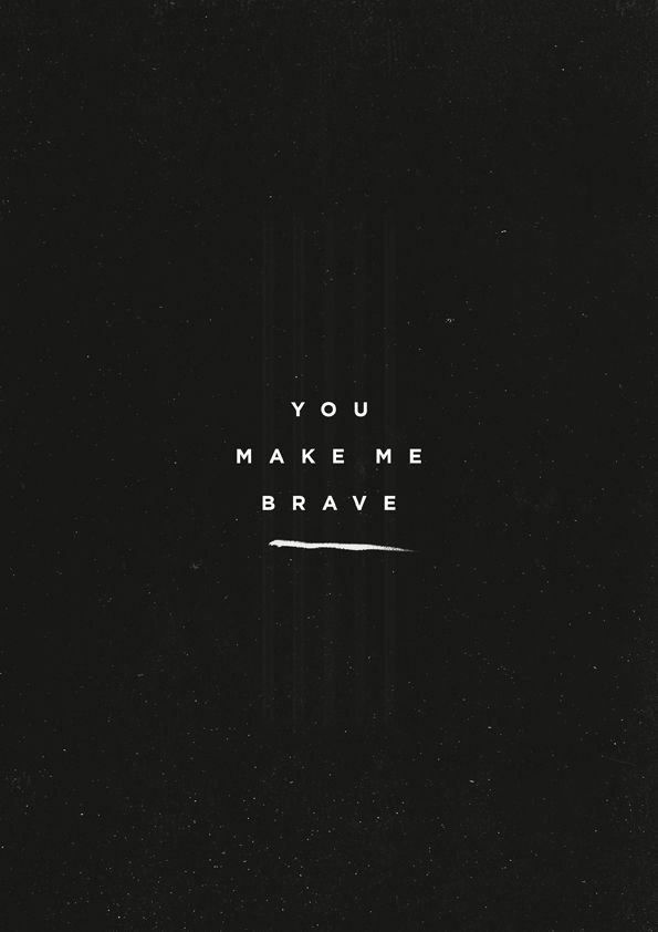 "You Make Me Brave - inspired by the song by Amanda Cook (2013) From the album ""You Make Me Brave"" by Bethel Music""You make me brave, No fear can hinder now, The love that made a way"" * *"