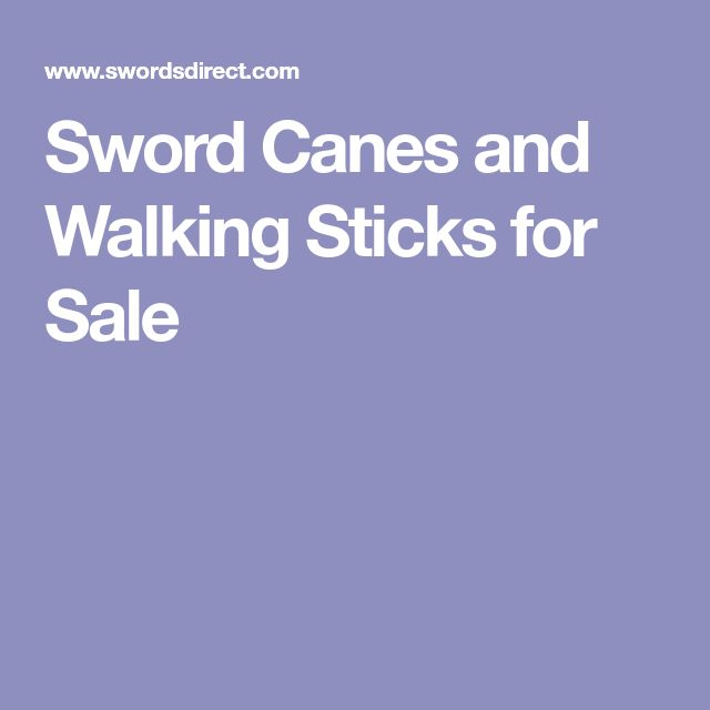 Sword Canes and Walking Sticks for Sale