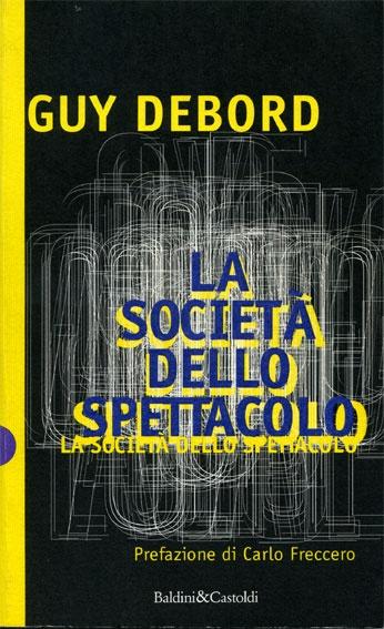 """""""La Société du Spectacle"""""""