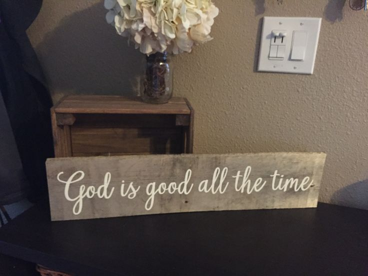 Pallet Sign God is good all the time - Cursive Font Rustic Shabby Chic Over Bed…