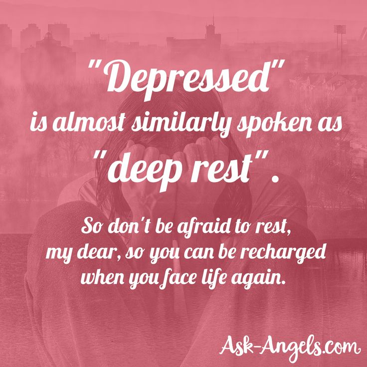 """Inspirational Quotes For People Who Are Depressed: """"Depressed"""" Is Almost Similarly Spoken As """"deep Rest"""". So"""
