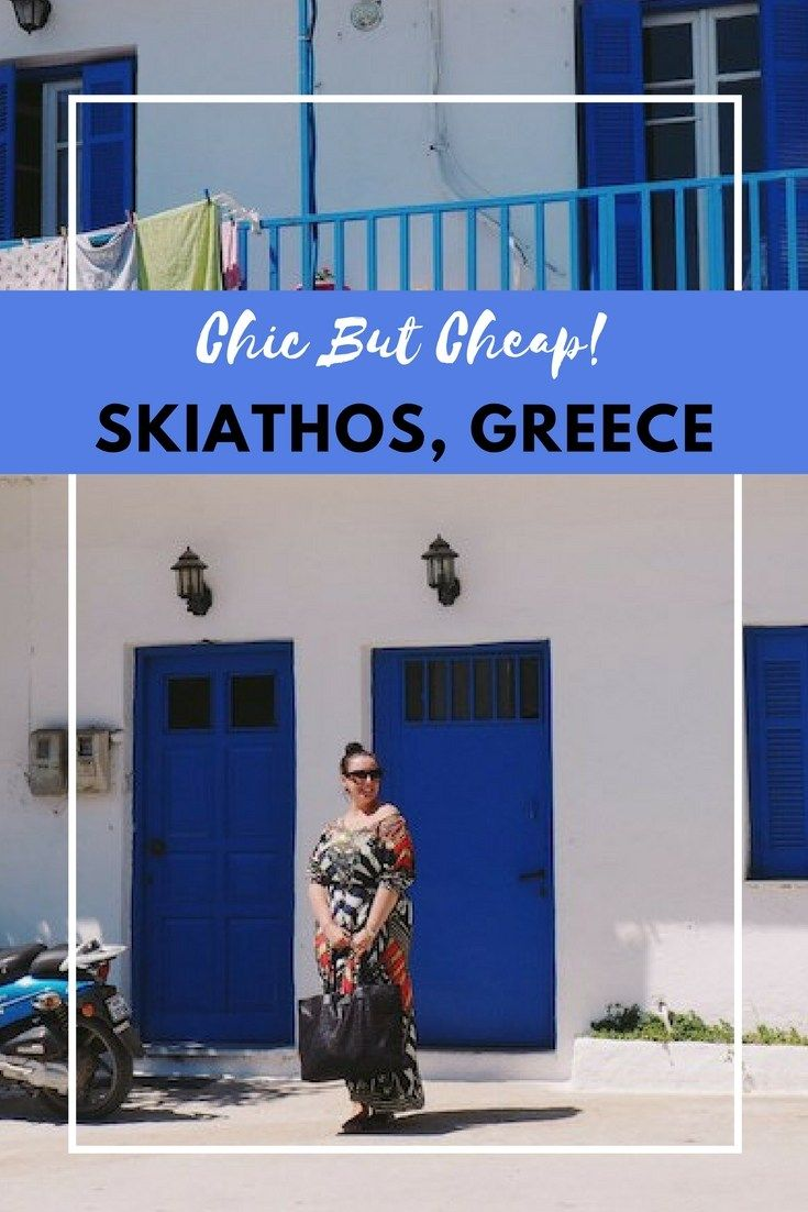 How to have a chic but fairly cheap holiday in #Skiathos #Greece - one of the most underrated #GreekIslands. Discover the best beaches, restaurants, shopping and a stylish yet affordable hotel with stunning swimming pool.