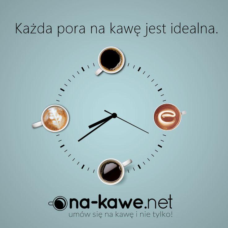 Każda pora jest dobra na kawę! :) http://na-kawe.net/