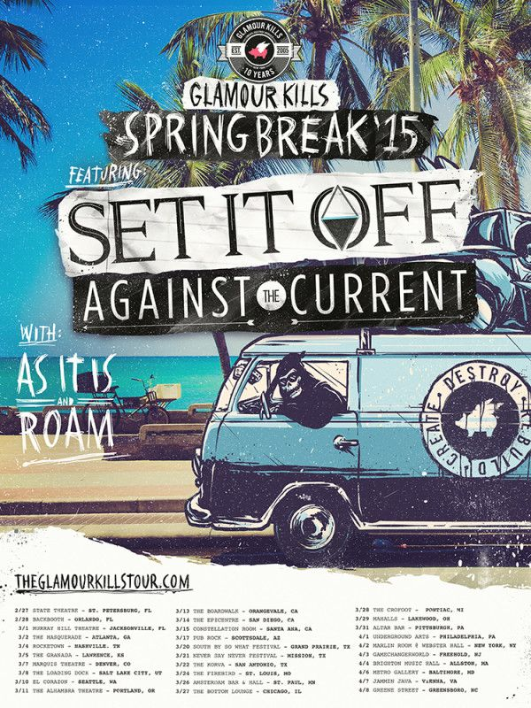 Set It Off headlines the Glamour Kills Spring Break tour with Against The Current, As It Is and Roam