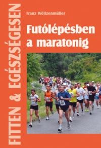Futólépésben a maratonig