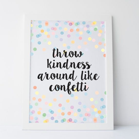 Printable Art Throw Kindness Around Like par elemenopeedesign