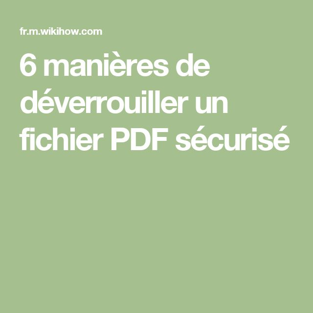 6 manières de déverrouiller un fichier PDF sécurisé
