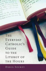 Praying the Liturgy of the Hours (Divine Office) - Catholic Tips to help you live your faith