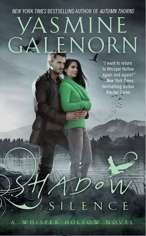 Shadow Silence (Whisper Hollow #2) by Yasmine Galenorn - September 27th 2016 by Headline Eternal